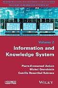 Kartonierter Einband Information and Knowledge Systems von Pierre-Emmanuel Arduin, Michel Grundstein, Camille Rosenthal-Sabroux