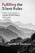 Kartonierter Einband Fulfilling the Silent Rules von Andrew Duncan