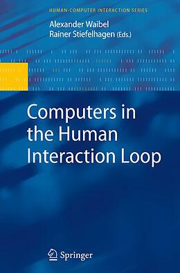 E-Book (pdf) Computers in the Human Interaction Loop von John Karat, Jean Vanderdonckt, Gregory Abowd