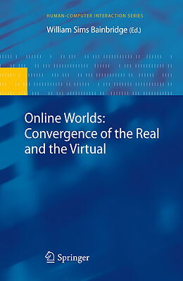 E-Book (pdf) Online Worlds: Convergence of the Real and the Virtual von William Sims Bainbridge