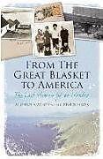 Kartonierter Einband From the Great Blasket to America von Michael Carney, Gerald Hayes