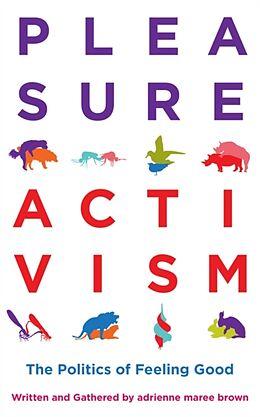 Kartonierter Einband Pleasure Activism von Adrienne Maree Brown