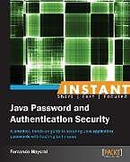 Kartonierter Einband Instant Java Password and Authentication Security von Fernando Mayoral