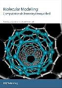 Kartonierter Einband Molecular Modelling: Computational Chemistry Demystified von Robert B. Hammond