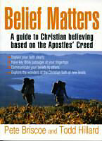 Kartonierter Einband Belief Matters von Reverend Pete Briscoe, Todd Hillard