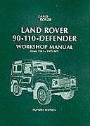 Kartonierter Einband Land Rover 90/110 Defender Workshop Manual 1983 on von