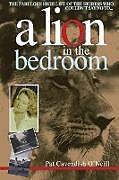 Kartonierter Einband A Lion in the bedroom von Pat Cavendish O'Neill