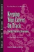Kartonierter Einband Keeping Your Career on Track von Craig Chappelow, Jean Brittain Leslie