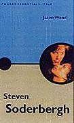 Kartonierter Einband Steven Soderbergh von Jason Wood