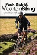 Kartonierter Einband Peak District Mountain Biking von Jon Barton