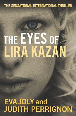E-Book (epub) The Eyes of Lira Kazan von Eva Joly, Judith Perrignon