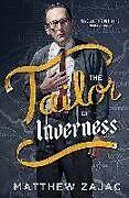 Kartonierter Einband The Tailor of Inverness von Matthew Zajac