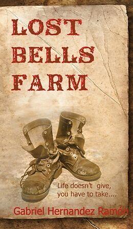 Fester Einband Lost Bells Farm von Gabriel Hernandez Ramon