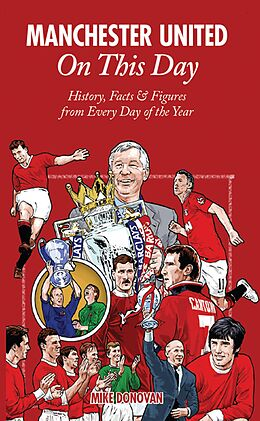E-Book (epub) Manchester United On This Day von Mike Donovan