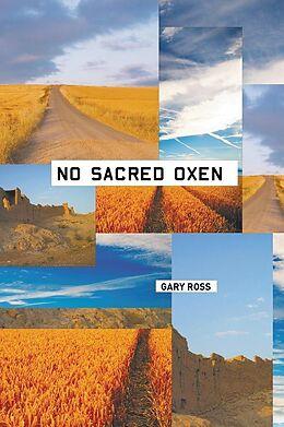 E-Book (pdf) No Sacred Oxen von Gary Ross