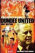 Fester Einband Dundee United Greatest Games von Mike Watson
