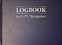 Album, vorbedruckt geb Logbook for GPS Navigation von Bill Anderson
