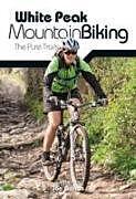 Kartonierter Einband White Peak Mountain Biking von Jon Barton