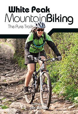 E-Book (epub) White Peak Mountain Biking von Jon Barton
