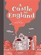 Fester Einband A Castle in England von Jamie Rhodes, Various