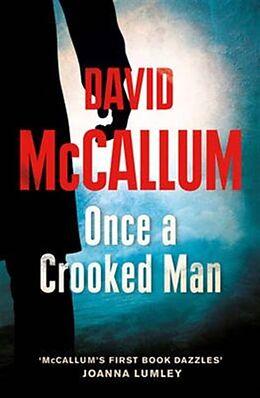 Kartonierter Einband Once a Crooked Man von David McCallum