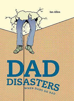 E-Book (epub) Dad Disasters von Ian Allen
