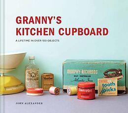 Fester Einband Granny's Kitchen Cupboard von John Alexander