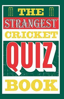 E-Book (epub) The Strangest Cricket Quiz Book von Ian Allen