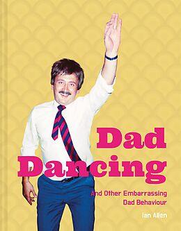 E-Book (epub) Dad Dancing von Ian Allen