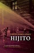 Kartonierter Einband Hijito von Carlos Andres Gomez