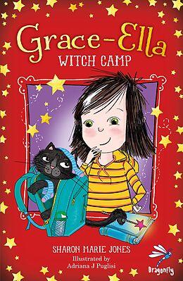 E-Book (epub) Grace Ella: Witch Camp von Sharon Marie Jones