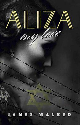 E-Book (epub) Aliza, my love von James Walker