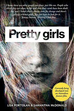 E-Book (epub) Pretty Girls von Lisa Portolan, Samantha McDonald