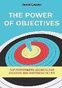 Kartonierter Einband POWER OF OBJECTIVES von Jamal Lazaar