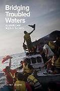 Kartonierter Einband Bridging Troubled Waters von Tony Ward