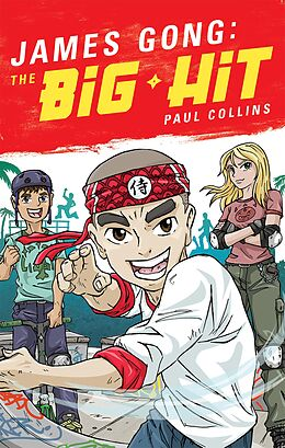 E-Book (epub) James Gong: The Big Hit von Paul Collins