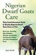 Kartonierter Einband Nigerian Dwarf Goats Care von Taylor David