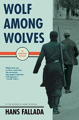 Kartonierter Einband Wolf Among Wolves von Hans Fallada, Philip Owens