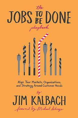 E-Book (epub) The Jobs To Be Done Playbook von Jim Kalbach