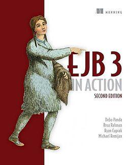 Kartonierter Einband EJB 3 in Action von Debu Panda, Reza Rahman, Ryan Cuprak