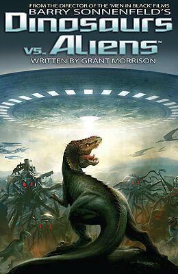 E-Book (pdf) Dinosaurs Vs Aliens Graphic Novel, Volume 1 von Barry Sonnenfeld