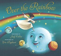 Fester Einband Over the Rainbow von Judy Collins, E.Y. Harburg, Eric Puybaret