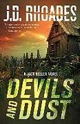 Fester Einband Devils and Dust von J.D. Rhoades