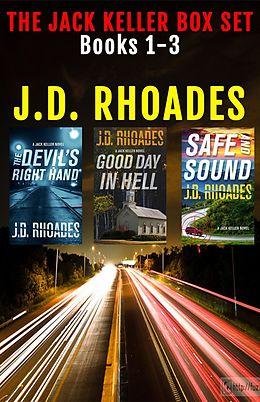 E-Book (epub) Jack Keller Box Set von J. D. Rhoades