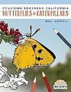 Kartonierter Einband Coloring Southern California Butterflies and Caterpillars von Bill Howell