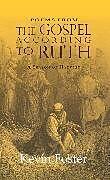 Kartonierter Einband Poems from The Gospel According to Ruth von Kevin Foster