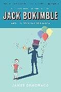 Kartonierter Einband The Curious Chronicles of Jack Bokimble and His Peculiar Penumbra von James Demonaco