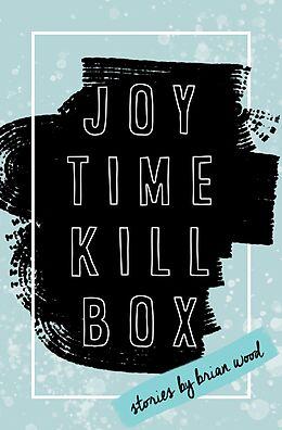 E-Book (epub) Joytime Killbox von Brian Wood