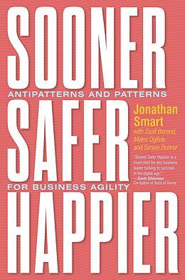 E-Book (epub) Sooner Safer Happier von Jonathan Smart