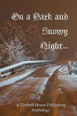 "E-Book (epub) On a Dark and Snowy Night ... von Zimbell House Publishing, Christopher ""The Irish Goat"" Knodel, David W. Landrum"